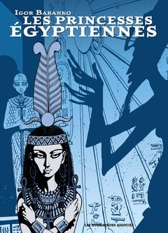Les Princesses Egyptiennes - Intégrale numérique