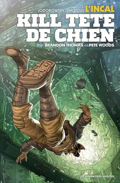 L'Incal : Kill Tête-de-Chien