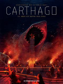 Carthago T13 : Abzu est notre seul dieu