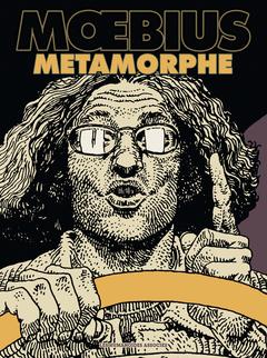Mœbius Œuvres : Moebius Métamorphe