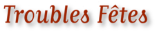 Troubles-fetes-fond-blanc_worklogo