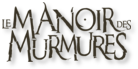 Manoir-des-murmures-fond-blanc_worklogothumb